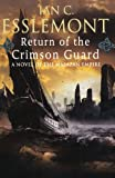 Return of the Crimson Guard, Ian C. Esslemont, 0765323729