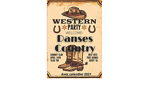 western party   welcome!   dance country: Avec calendrier 2021