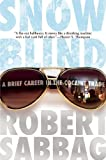 img - for Snowblind: A Brief Career in the Cocaine Trade by Robert Sabbag (2010-06-08) book / textbook / text book
