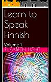 Learn to Speak Finnish: Volume 1