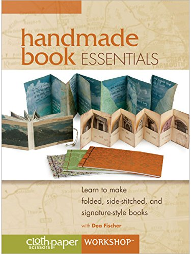 Handmade Book Essentials: Learn to Make Folded Side-Stitched and Signature-Style Books (Folded Handmade)