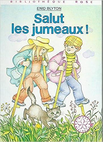Amazon Fr Salut Les Jumeaux Bibliotheque Rose Enid