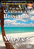 The Best Caribbean Beaches / Waves Virtual Vacations