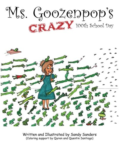 Ms. Goozenpop's Crazy 100th School Day -