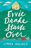 Evvie Drake Starts Over: A Novel: more info