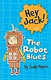 The Robot Blues (Hey Jack!)
