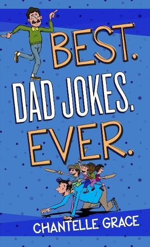 Best. Dad Jokes. Ever. (The Best Dad Ever Game)
