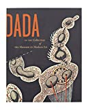 img - for Dada in the Collection of The Museum of Modern Art book / textbook / text book