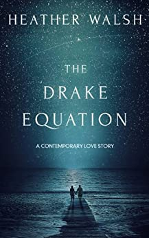 The Drake Equation by [Walsh, Heather]