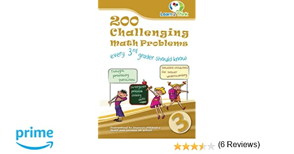 200 Challenging Math Problems every 3rd grader should know (Volume ...