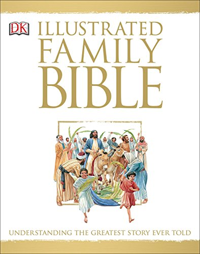 Illustrated Family Bible: Understanding the Greatest Story Ever Told from WaterBrook Press