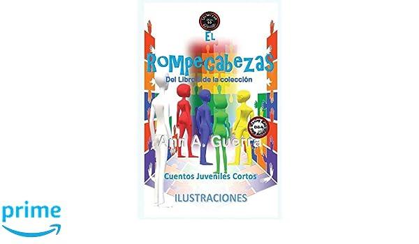 53 (Los MIL y un DIAS: Cuentos Juveniles Cortos: Libro 5) (Volume 53) (Spanish Edition): Ms. Ann A. Guerra, Mr. Daniel Guerra: 9781985882010: Amazon.com: ...