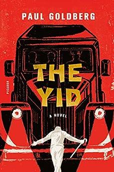 The Yid: A Novel by [Goldberg, Paul]