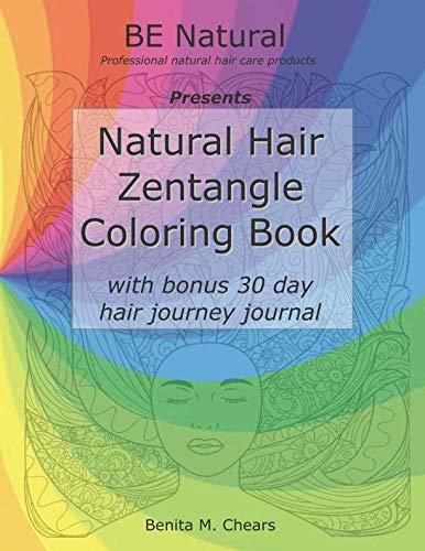 Natural Hair Zentangle Coloring Book: with bonus 30 day hair journey journal