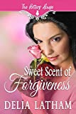 Sweet Scent of Forgiveness (The Potter's House Books Two) - Kindle edition by Latham, Delia, Two, The Potter's House. Religion & Spirituality Kindle eBooks @ Amazon.com.
