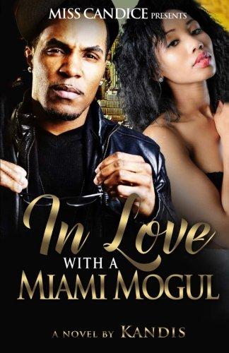 Download In Love With A Miami Mogul (Volume 1) pdf