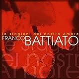 Le Stagioni Del Nostro Amore by Franco Battiato (2003-11-21)