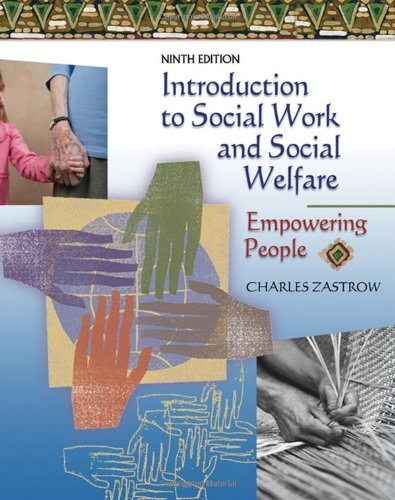Download By Charles Zastrow Introduction to Social Work and Social Welfare: Empowering People (9th Edition) pdf