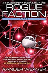 Rogue Faction Part 2: A Cyrus Cooper Thriller: Book Three