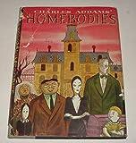 Charles Addams Homebodies
