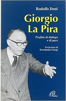 GIORGIO LA PIRA - DONI RODOLFO