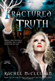 Fractured Truth, Rachel McClellan, 1462113923