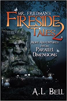 Book Mr Friedman's Fireside Tales 2: More Adventures from Parallel Dimensions