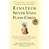 Einstein Never Used Flash Cards:How Our Children Really Learn--and Why They Need to Play More and Memorize Less