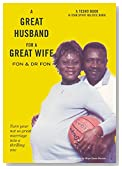 A Great Husband for a Great Wife: Turn your not-so-great marriage into a thrilling one