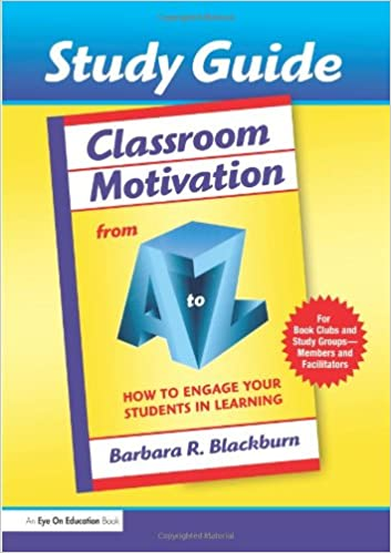 Book Classroom Motivation from A to Z: How To Engage Your Students in Learning (Study Guide) (A to Z Series)