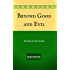 Beyond Good and Evil: By Friedrich Nietzsche - Illustrated