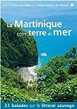 """Afficher """"La Martinique entre terre et mer"""""""