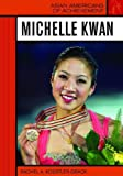 img - for Michelle Kwan (Asian Americans of Achievement) book / textbook / text book