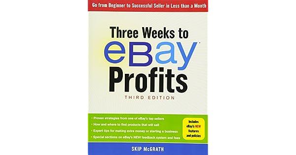 Amazon.com: Three Weeks to eBay® Profits, Third Edition: Go ...