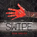 Swipe | Evan Angler