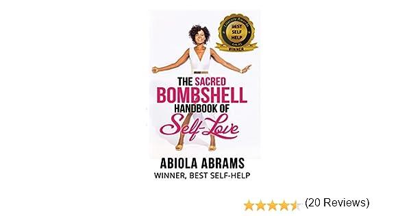 The Sacred Bombshell Handbook of Self-Love: The 11 Secrets of ...
