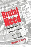 Brutal Need: Lawyers and the Welfare Rights Movement, 1960-1973