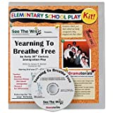 Yearning to Breathe Free : An Early 20th Century Immigration Play: School Theater Kit, Akselrad, January M., 0982213492