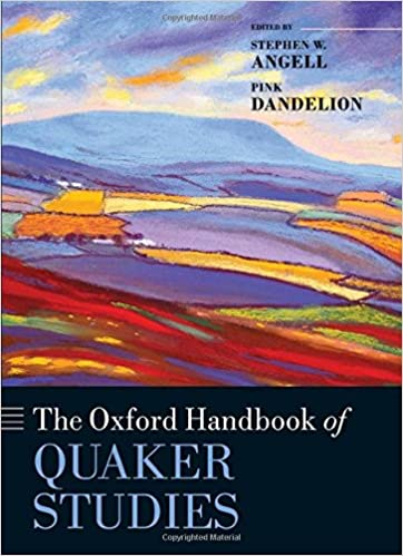 Book The Oxford Handbook of Quaker Studies (Oxford Handbooks in Religion and Theology)