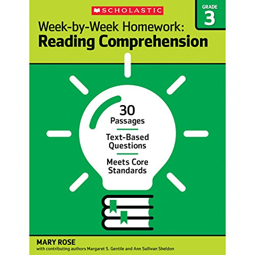 Week-by-Week Homework: Reading Comprehension Grade 3: 30 Passages • Text-based Questions • Meets Core Standards