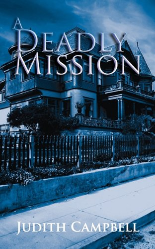 book cover of A Deadly Mission