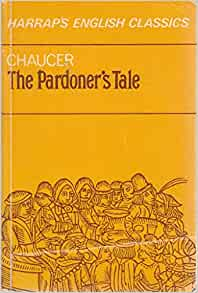 book review the pardoner s tale The canterbury tales has 168,080 ratings and 2,827 reviews  my favourite tale was the pardoner's tale i always enjoy a story in which greedy, vicious people get .