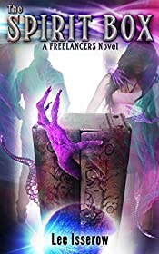 The Spirit Box (The Freelancers Book 1)