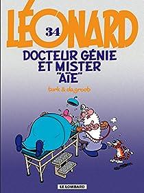 Léonard, tome 34 : Docteur Génie et Mister Aïe par de Groot