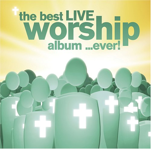 Worship Box Set (Best Live Worship Album Ever)