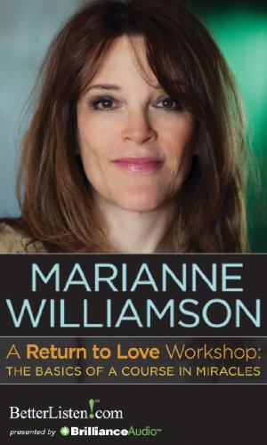 A Return to Love Workshop: The Basics of A Course in Miracles -  Marianne Williamson, Audio CD
