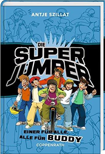Die Super Jumper (Bd. 4): Einer für alle, alle für Buddy
