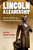 Lincoln and Leadership, Allen C. Guelzo, 0823243451