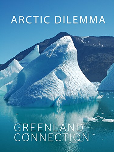 Arctic Dilemma: Greenland Connection
