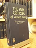 The Film Criticism of Vernon Young